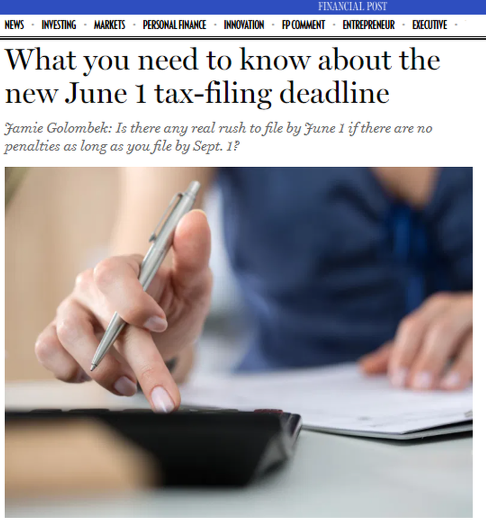 What_you_need_to_know_about_the_new_June_1_tax_filing_deadline_Financial_Post.png